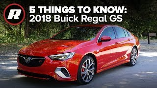 2018 Buick Regal GS: 5 things to know