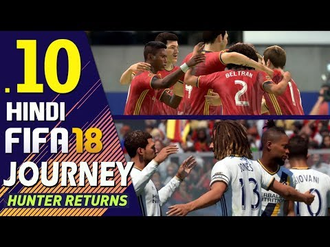 "FIFA 18 (Hindi) Journey : Hunter Returns Part 10 ""WESTERN FINALS"" (PS4 Gameplay)"