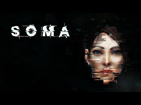Хоррор или нет? \(〇_o)/  | SOMA