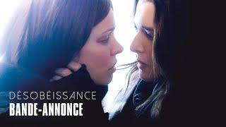 Désobéissance - avec Rachel McAdams et Rachel Weisz -  Bande-annonce