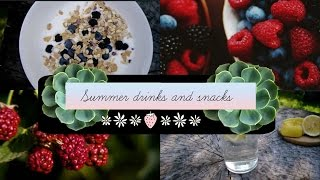 ♡ Summer Drinks and Snacks ♡ Thumbnail