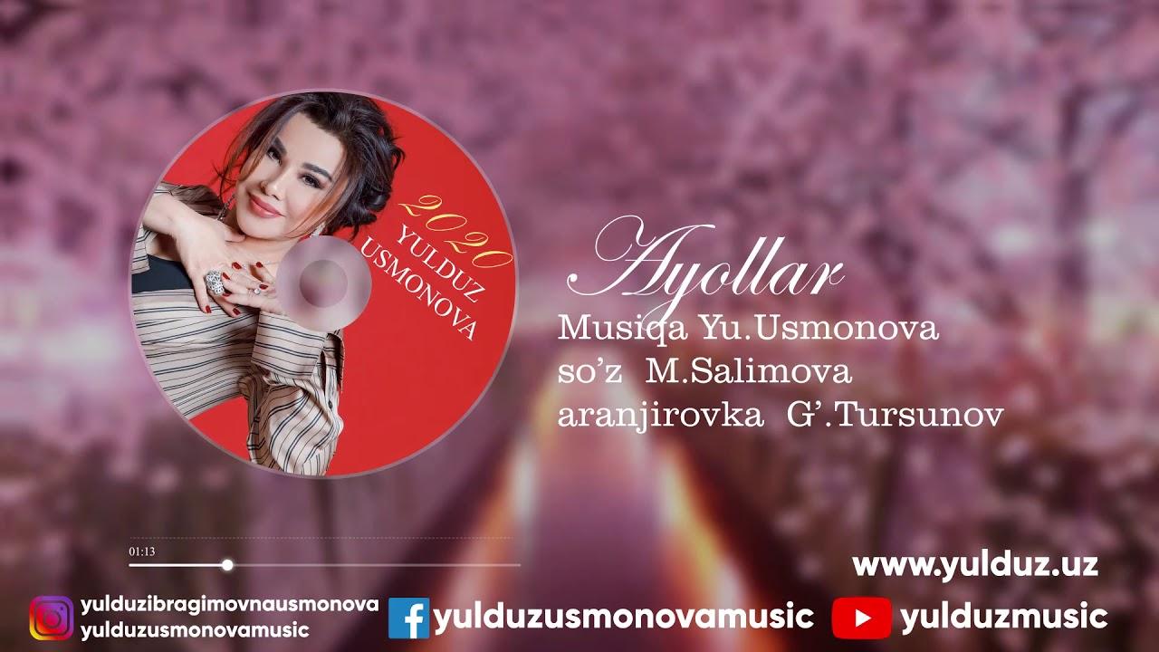 YULDUZ USMONOVA -AYOLLAR(2020)