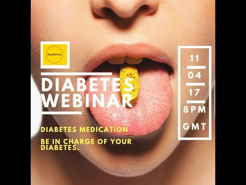 DAYBETES WEBINAR #1: Diabetes oral medication and non-insulin injectables.