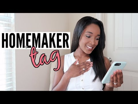 THE HOMEMAKER TAG | I LOVE BEING A SAHM