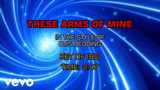 Otis Redding - These Arms Of Mine (Karaoke)