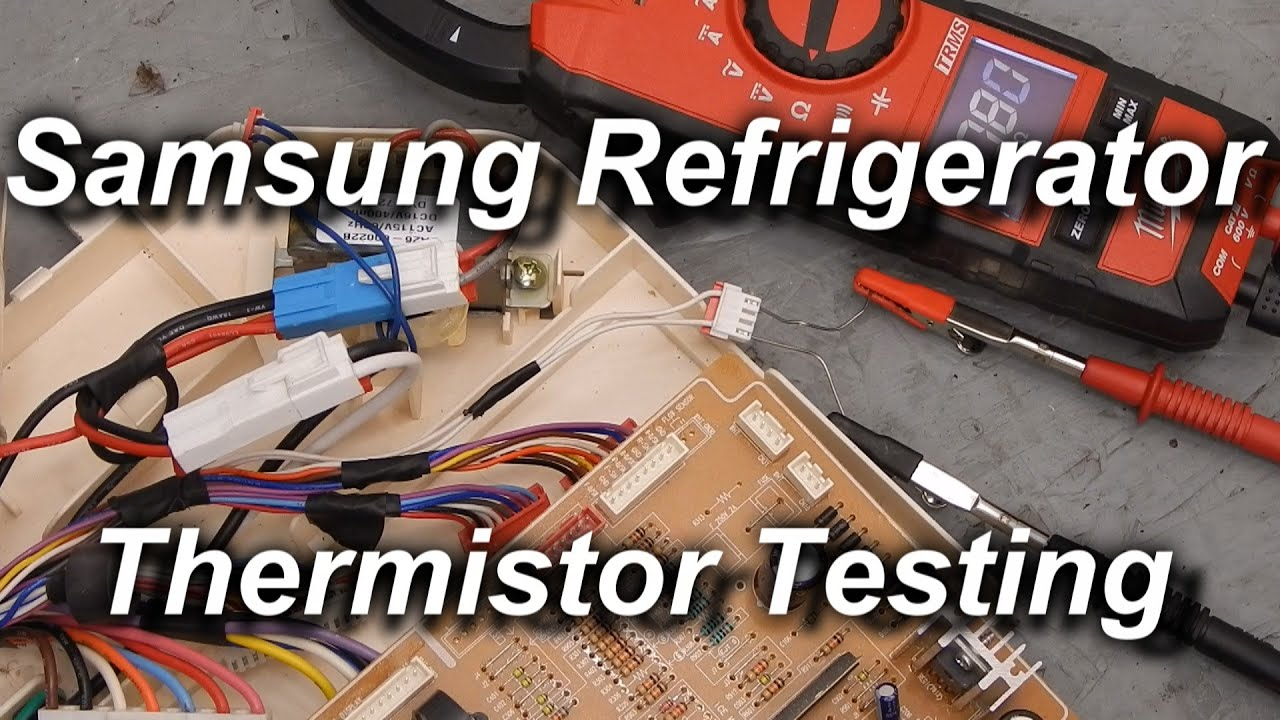 How To Test Samsung Refrigerator Thermistors Youtube Rsa1stsl1xse Kulkas Side By