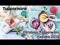 Catalogo Tupperware Italiano 2018