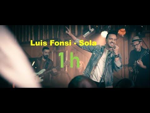 Luis Fonsi - Sola | 1 Hour Loop