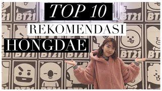 TOP 10 HONGDAE | HARUS KESINI!! ADA BT21!!! 😍❤️
