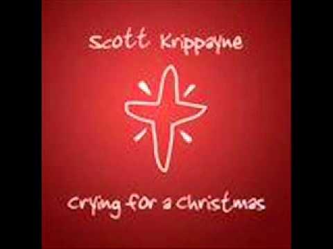 Crying for a Christmas by Scott Krippayne with Lyrics