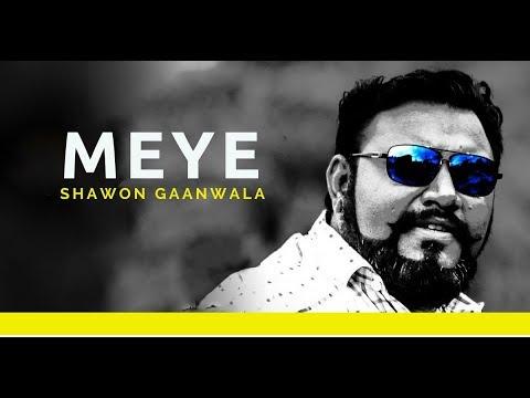 Meye By Shawon Gaanwala