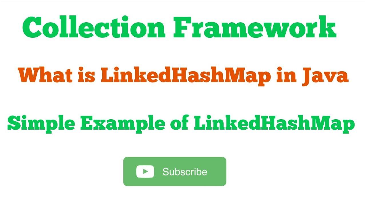LinkedHashMap with example