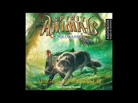 """Maggie Stiefvater  """"Spirit Animals. Tom 2. Polowanie"""" audiobook"""