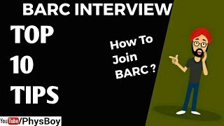 BARC Interview Preparation Tips 2019 | Things To DO Before & During BARC Interview Physics-PhysBoy