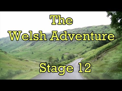 Stage 12 - The Greenest Valley in Wales? - The Welsh Adventure