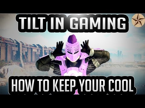 Tilt In Gaming And How To Keep Your Cool: Redirecting Tilt