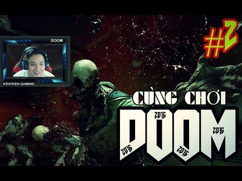 Cùng Chơi Doom 4 (2016) - Tập 2
