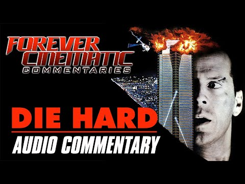 Die Hard (1988) - Forever Cinematic Commentary