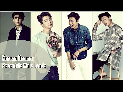 Korean Drama: Eccentric Male Leads