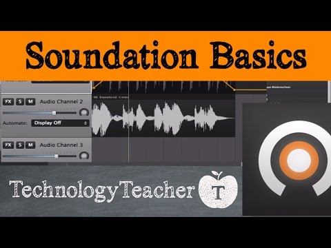 Soundation Basic Tutorial for Students and Teachers