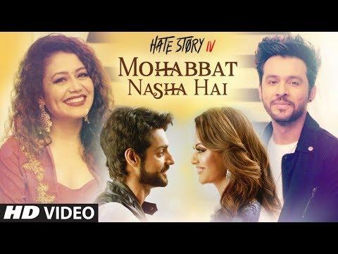 Mohabbat Nasha Hai Song | Hate Story 4 | Neha Kakkar