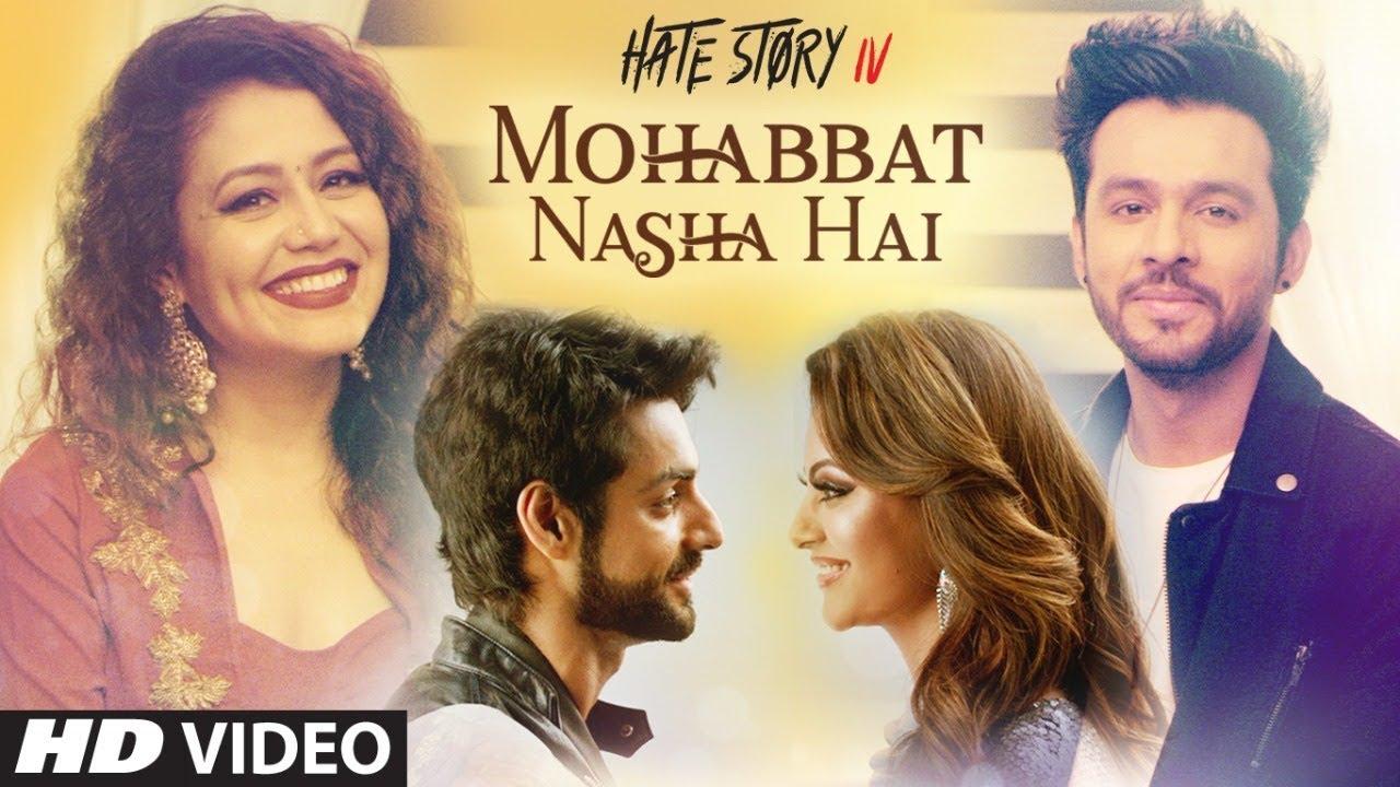 Mohabbat Nasha Hai Video Song | Hate Story IV | Neha Kakkar | Tony Kakkar |  Karan Wahi | T-Series