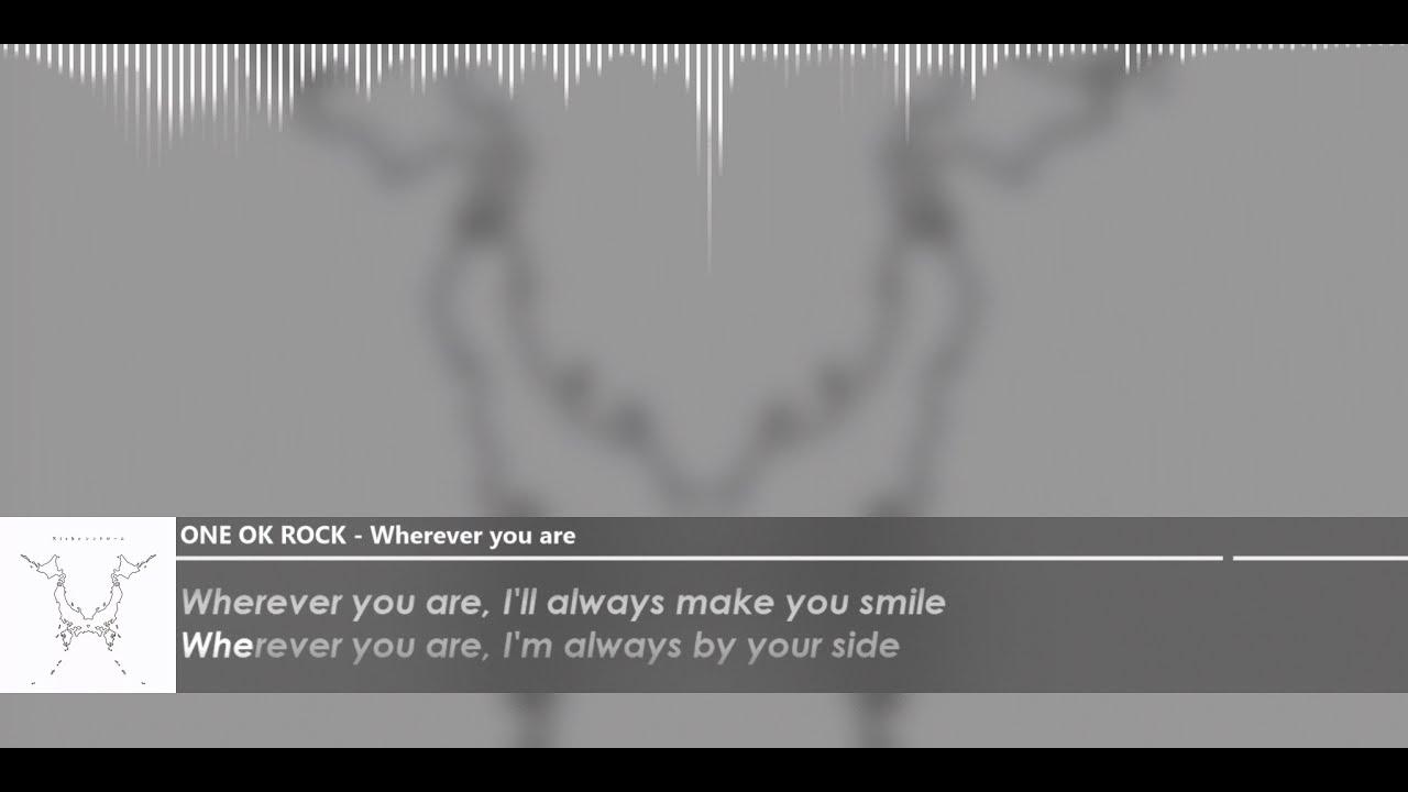 ONE OK ROCK   Wherever you are romaji lyrics