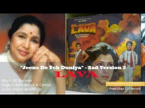 Jeene De Yeh Duniya (Sad - 2nd Version) - LAVA   Asha Bhosle & Chorus   RD Burman   LP Record