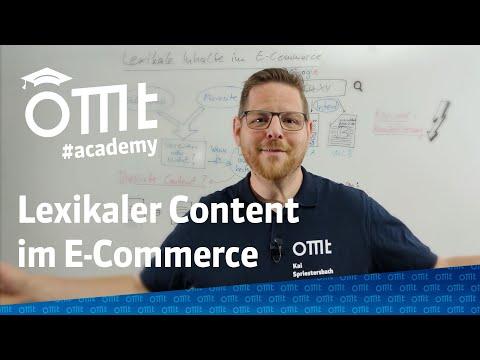 Folge 2: Lexikalischer Content & SEO im E-Commerce - OMT-Academy hilft! mit Kai Spriestersbach