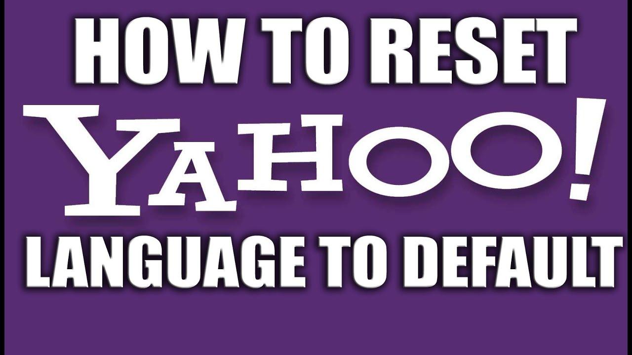 How to reset yahoo language to default yahoo email services youtube how to reset yahoo language to default yahoo email services ccuart Images