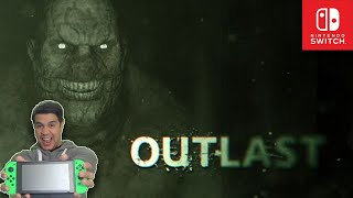 Outlast [Nintendo Switch] [Gameplay] [Full Walkthrough]