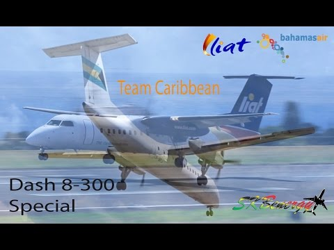 Liat and Bahamasair Dash 8-300 Super Special from Team Caribbean !!!