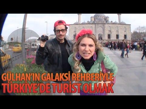Gülhan'ın Galaksi Rehberi'yle Türkiye'de Turist Olmak - Hayrettin