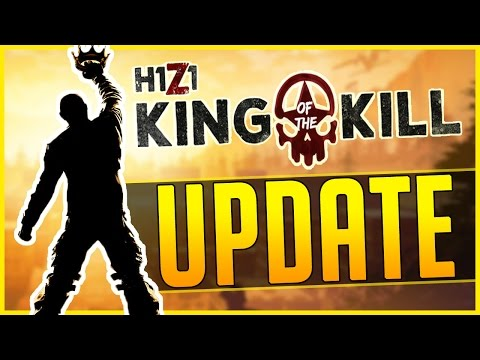 THE KING OF THE KILL UPDATE - H1Z1