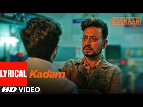 Download Lagu  Kadam al  Song |  Karwaan | Irrfan Khan, Dulquer Salmaan, Mithila Palkar | Prateek Kuhad Mp3 Free