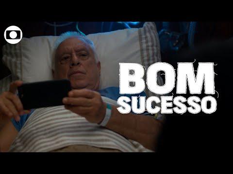 Bom Sucesso: capítulo 45 quarta 18 de setembro na Globo