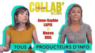 Tous producteurs d'information - Anne-Sophie Lapix / Manon Bril - La Collab' de l'info