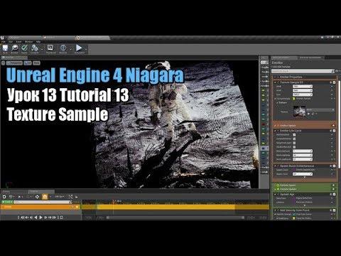 Unreal Engine 4 Niagara Tutorial 13 Texture Sample