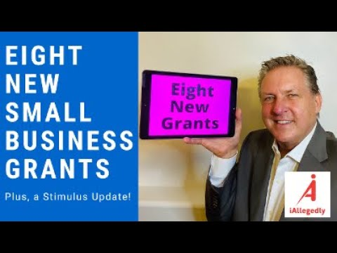 Eight New Grants And A Small Business Stimulus Update