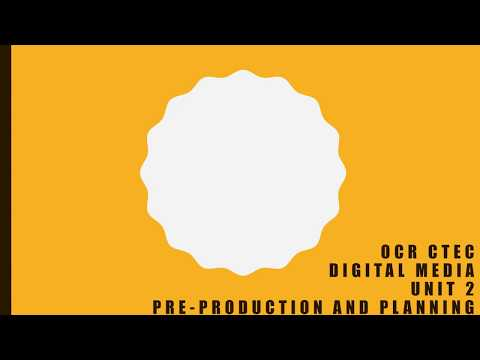 OCR Cambridge Technical in Digital Media Unit 2 Pre production and planning Tutorial