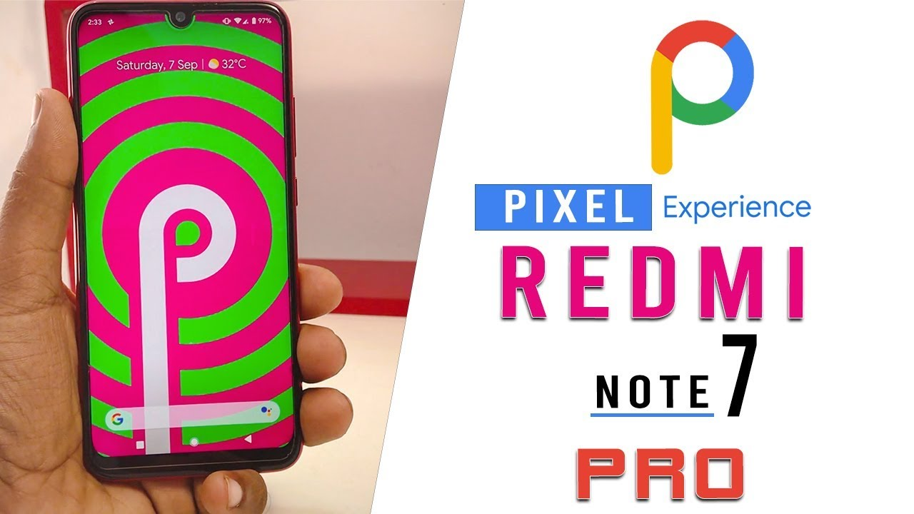 PIXEL EXPERIENCE ROM ON REDMI NOTE 7 PRO FULL REVIEW | WHATS NEW | hindi|