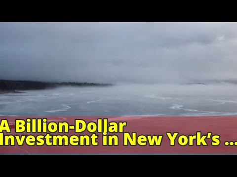 A Billion-Dollar Investment in New York's Water