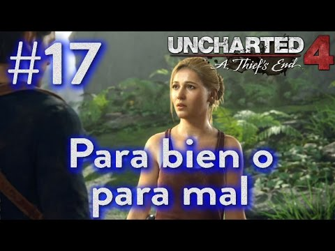 Uncharted 4 | Capítulo 17 | 1080p 60fps | Gameplay Español