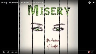 """Misery - """"Darkside of Life"""" Trailer (Official Video)"""