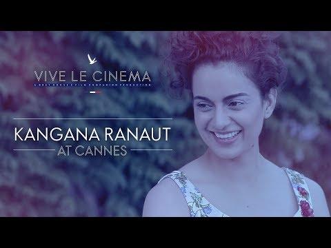 Kangana Ranaut On Vive Le Cinema  Cannes 2018  Grey Goose  Fly Beyond