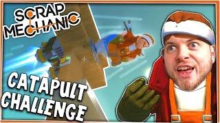 Scrap Mechanic! - CATAPULT CHALLENGE! Vs AshDubh - [#8] | Gameplay |