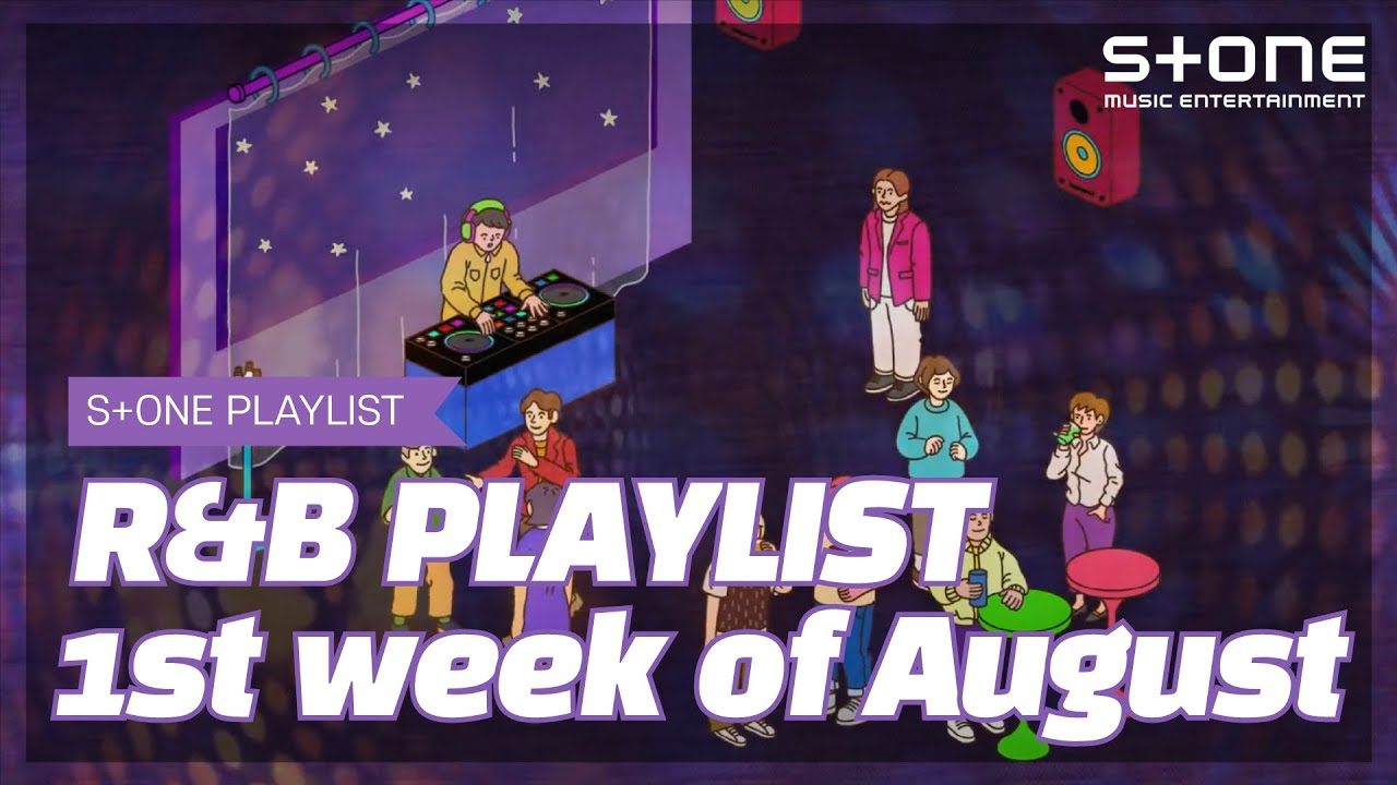 [Stone Music PLAYLIST] R&B Playlist - 1st week of August|Golden (김지현), THAMA, 핫펠트, bobae, 최첼로, Dept