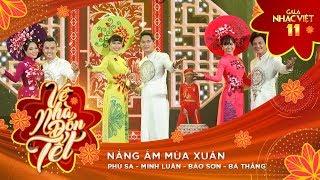 Nắng Ấm Mùa Xuân - Nhiều Nghệ sĩ | Gala Nhạc Việt 11 (Official)