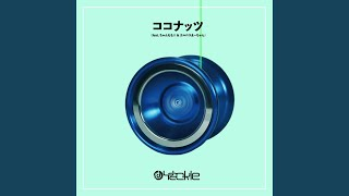 Provided to YouTube by TuneCore Japan ココナッツ (feat. ちゃんもも◎...