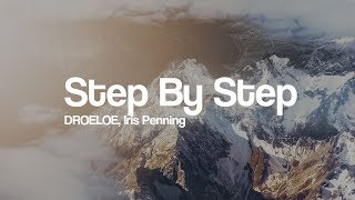 DROELOE - Step By Step (ft. Iris Penning) [Bass Boosted]